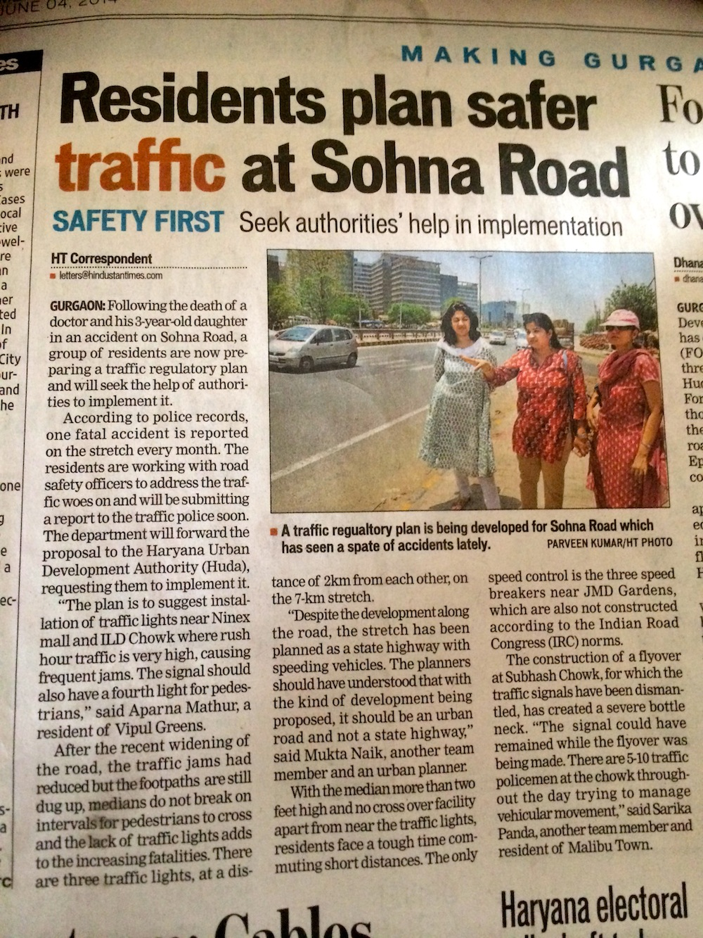 The HT Gurgaon edition carried a piece today on our citizen activism to make Sohna Road safer. Let's start with our own neighborhoods.